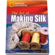 The Art of Making Silk. Footprint Reading Library 1600. Book