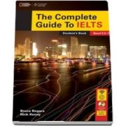 The Complete Guide To IELTS. Students Book with DVD ROM and access code for Intensive Revision Guide