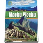 The Lost City of Machu Picchu. Footprint Reading Library 800. Book with Multi ROM
