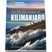 The Missing Snows of Kilimanjaro. Footprint Reading Library 1300. Book with Multi ROM