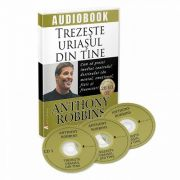 Trezeste uriasul din tine. Audiobook - Anthony Robbins