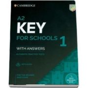 A2 Key for Schools 1 for the Revised 2020 Exam Students Book with Answers with Audio with Resource Bank: Authentic Practice Tests
