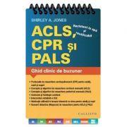 Shirley A. Jones - ACLS, CPR si PALS - Ghid clinic de buzunar