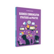 Business communication: Strategies and practice. Workbook de Ana Birtalan