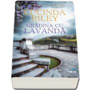 Gradina cu lavanda de Lucinda Riley