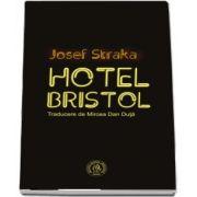 Hotel Bristol de Josef Straka