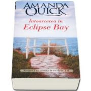 Intoarcerea in Eclipse Bay de Amanda Quick