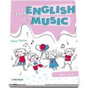 Learn English with music. Caiet de lucru pentru clasa a II-a (Sticlea Elena)
