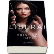 Libera! de Cristina Lincu