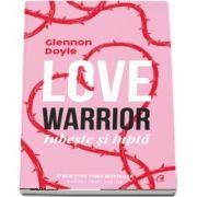 Love warior de Glennon Doyle