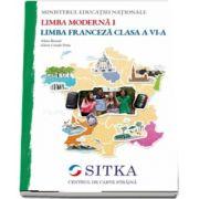 Manual de limba moderna franceza L1, pentru clasa a VI-a - Autori: Alain Broute si Marta Criado Navamuel