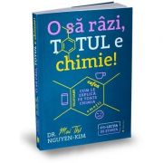O sa razi, totul e chimie! Dr. Mai Thi Nguyen Kim