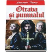 Otrava si pumnalul de Alexandre Dumas