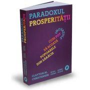 Paradoxul Prosperitatii de M. Christensen Clayton