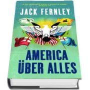 America uber alles de Jack Fernley
