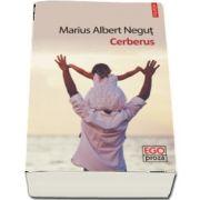 Cerberus de Marius Albert Negut