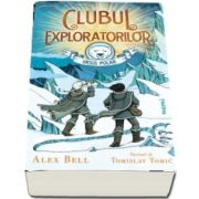 Alex Bell, Clubul exploratorilor Ursul Polar