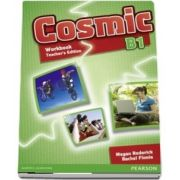 Cosmic B1 Workbook Teachers Edition and Audio CD Pack