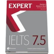 Expert IELTS 7. 5 Teachers Resource Book