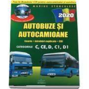 Intrebari de examen 2020 explicate pentru obtinerea permisului auto Autocamioane si Autobuze. Categoriile C, CE, D, C1, D1