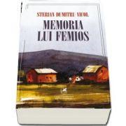 Memoria lui Femios de Dumitru Vicol Sterian