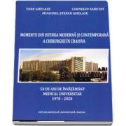 Fane Chelase, Momente din istoria moderna si contemporana a chirurgiei in Craiova