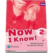 Now I Know 2 Speaking and Vocabulary Book