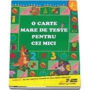 O carte mare de teste pentru cei mici 4-5 ani