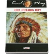 Old Cursing Dry de Karl May