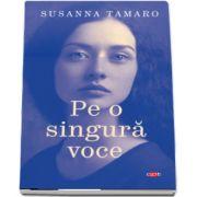 Pe o singura voce de Susanna Tamaro