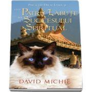 Pisica lui Dalai Lama si cele patru labute ale succesului spiritual de David Michie