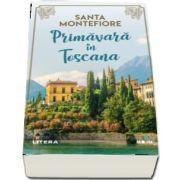 Primavara in Toscana de Santa Montefiore