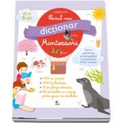 Primul meu dictionar Montessori (Larousse)