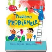 Problema cu problemele de Rachel Rooney