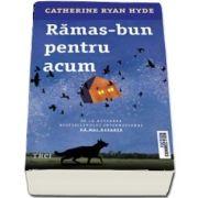 Catherine Ryan Hyde, Ramas bun pentru acum