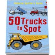 50 trucks to spot
