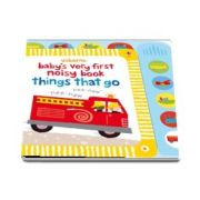 Babys very first noisy book: Things that go