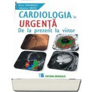 Cardiologia in urgenta. De la prezent la viitor