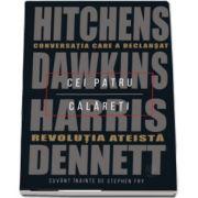Daniel C. Dennett, Cei patru calareti. Conversatia care a declansat revolutia ateista