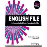 English File third edition: Intermediate Plus: Class Audio CDs : The best way to get your students talking