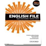 English File third edition: Upper-intermediate: Teachers Book with Test and Assessment CD-ROM