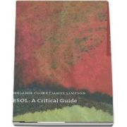 ESOL, A Critical Guide. A survey of the teaching of ESOL