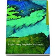 Explaining English Grammar. A guide to explaining grammar for teachers of English as a second or foreign language