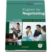 Express Series English for Negotiating. A short, specialist English course