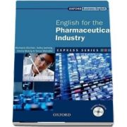 Express Series English for the Pharmaceutical Industry. A short, specialist English course