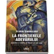 La frontierele adevarului de Florin Sindrilaru