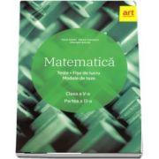 Matematica. Clasa a V-a - Teste. Fise de lucru. Modele de teze - Semestrul al II-lea
