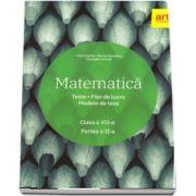 Matematica. Clasa a VII-a - Teste. Fise de lucru. Modele de teze - Semestrul al II-lea.