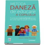 Alexander Jessica Joelle, Metoda daneza de educare a copilului