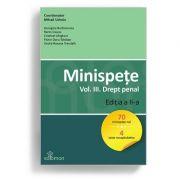 Minispete. Volumul III. Drept penal. Editia a II-a